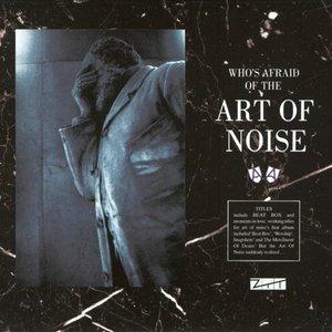 Imagen de 'who's afraid of the art of noise'