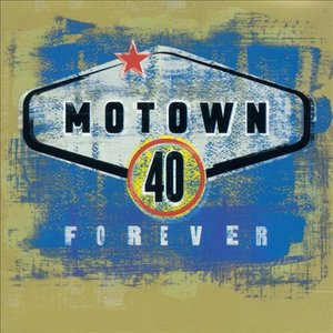 Image for 'Motown 40 Forever (disc 1)'