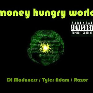 Image for 'Money Hungry World'