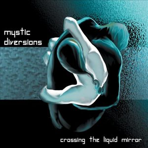 Image for 'Crossing the Liquid Mirror'