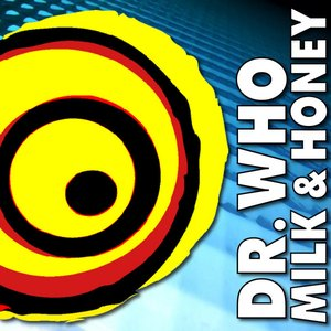Image for 'Milk & Honey (Dr. Who Mix)'