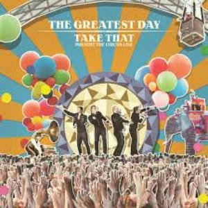 Imagen de 'The Greatest Day - Take That Present the Circus Live (CD1)'