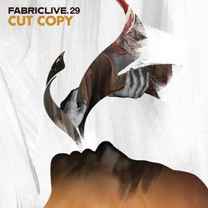 Image for 'Fabriclive.29: Cut Copy'