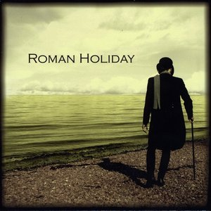 Image for 'Roman Holiday'