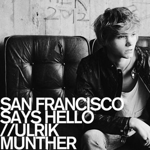 Image for 'San Francisco Says Hello'