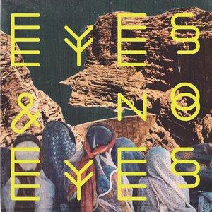 Image for 'Eyes & No Eyes'