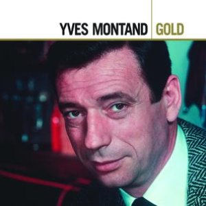 Image for 'Yves Montand Gold'