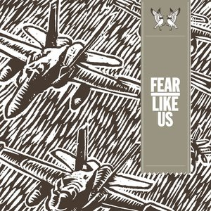 Image for 'Fear Like Us'