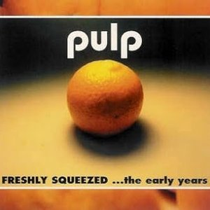 Image for 'Freshly Squeezed: ...The Early Years'