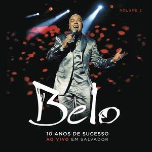 Image for 'Belo - 10 Anos de Sucesso (CD2)'