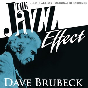 Bild für 'The Jazz Effect - Dave Brubeck'
