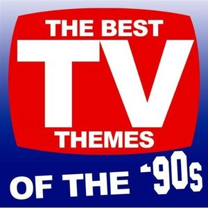 Image for 'The Best TV Themes Of The '90s'