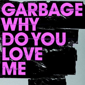 Image for 'Why Do You Love Me'