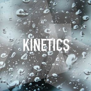 Image for 'Kinetics'