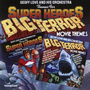 Image for 'Themes For Super Heroes/Big Terror Movie Themes'