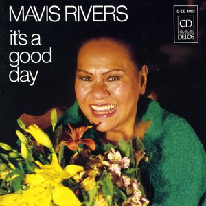 Image for 'Rivers, Mavis: It's A Good Day'