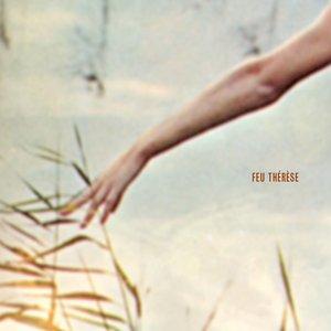 Image for 'Feu Thérèse'