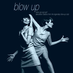 Image for 'Blow Up A-Go-Go!'