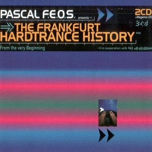 Image for 'The Frankfurt HardTrance History'