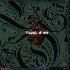 Image for 'tragedy of love'