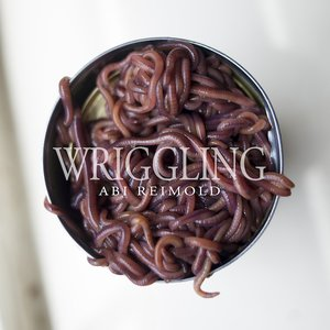 Image for 'WRIGGLING'