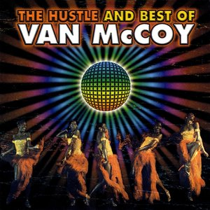 Imagem de 'Van McCoy: The Hustle and Best of'