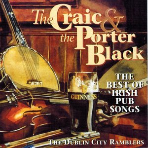 Bild für 'The Craic and the Porter Black (The Best of Irish Pub Songs)'