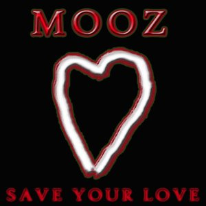 Image for 'Mooz - Save Your Love (single)'