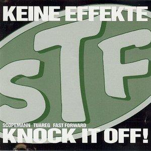 Image for 'Keine Effekte / Knock It Off!'
