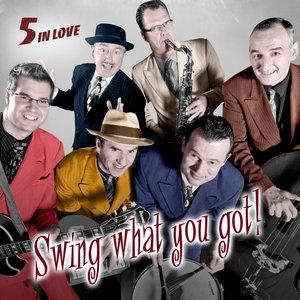 Imagem de 'Swing What You Got'