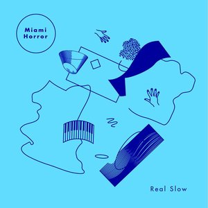 Image for 'Real Slow'
