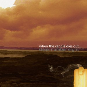 Image for 'When The Candle Dies Out'