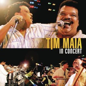 Image for 'Tim Maia In Concert'