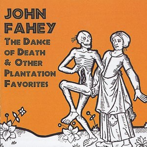 Image for 'The Dance of Death & Other Plantation Favorites'