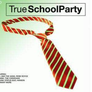 Image for 'True School Party'