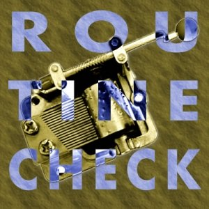 Image for 'Routine Check'