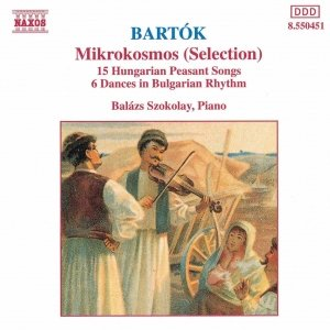 """BARTOK: Mikrokosmos (Selection) / Hungarian Peasant Songs, Sz. 71""的封面"