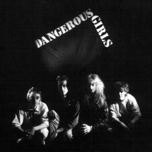 Image for 'Dangerous Girls'