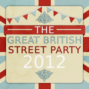 Image for 'The Great British Street Party 2012 (120 Classic Songs and Anthems to Celebrate the Jubilee!)'
