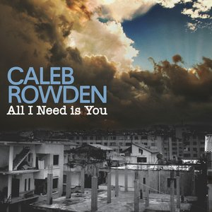 Image for 'All I Need Is You'