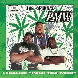 "Image for 'Legalize ""Pass Tha Weed""'"