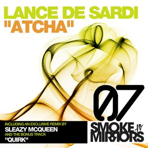 Image for 'Atcha (Sleazy McQueen Remix)'