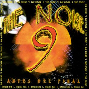 Image for 'The Noise, Vol. 9 (Antes del Final)'