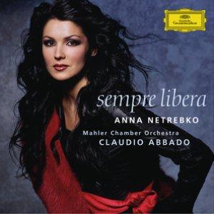 Image for 'Anna Netrebko - Sempre libera'
