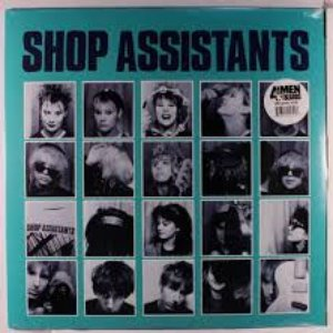 Image for 'Shop Assistants Anthology (1985-1986)'