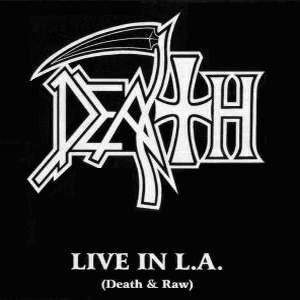 Image for 'Live in L.A.: Death & Raw'