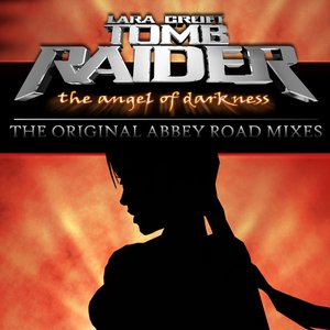 Image for 'Tomb Raider: The Angel of Darkness - Original Abbey Road Mixes'