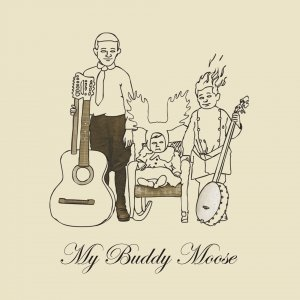 Image for 'My Buddy Moose'