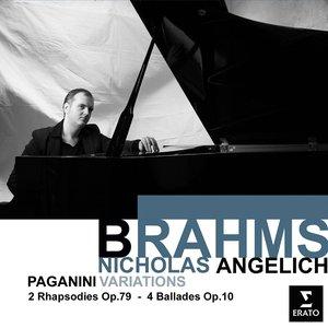 Image for 'Brahms: Paganini Variations; 2 Rhapsodies, Op.79 & 4 Ballades, Op.10'