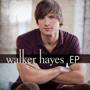 Image for 'Walker Hayes EP'
